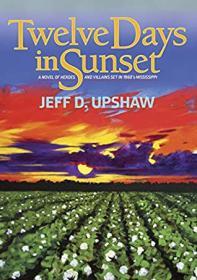 Twelve Days in Sunset